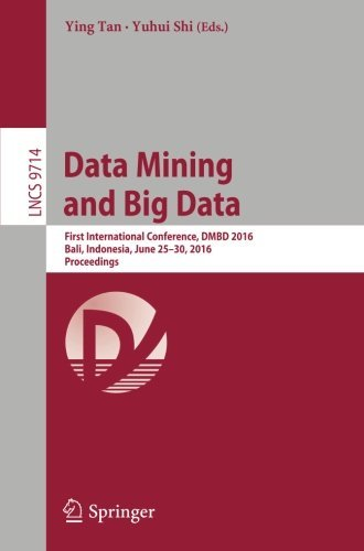 data-mining-and-big-data-first-international-conference-dmbd-2016-bali-indonesia-june-25-30-2016-pro