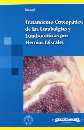 Tratamiento Osteopático de las Lumbalgias y Lumbociáticas por Hernias Discales por François Ricard
