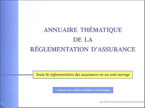 Annuaire thématique de la réglementation d'assurance
