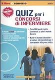 eBook Gratis da Scaricare Quiz per i concorsi di infermiere Con CD ROM (PDF,EPUB,MOBI) Online Italiano