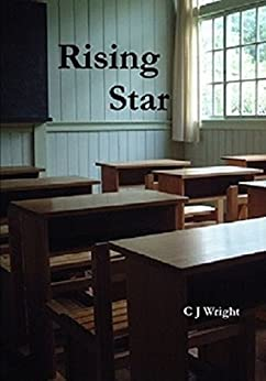 Rising Star (Star Series Book 2) by [Wright, C J]