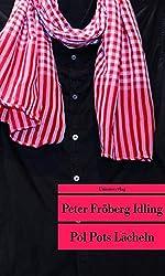 Pol Pots Lächeln: Eine Reise durch das Kambodscha der Roten Khmer (Unionsverlag Taschenbücher)