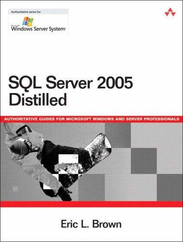 Microsoft SQL Server 2005 Yukon Distilled (Microsoft Windows Server) by Eric Brown (2006-03-20) par Eric Brown