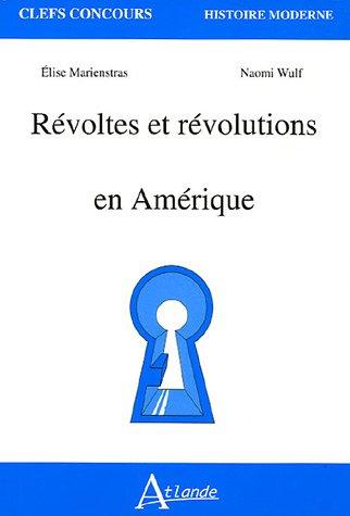 Rvoltes et rvolutions en Amrique