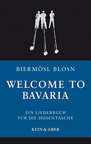 welcome-to-bavaria-ein-liederbuch-fur-die-hosentasche