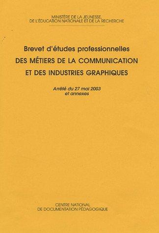 Métiers de la communication et des industries graphiques : Brevet d'études professionnels