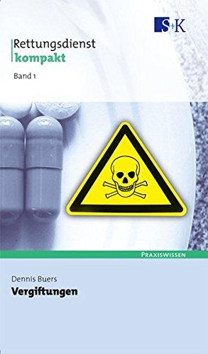 Vergiftungen (Rettungsdienst kompakt)