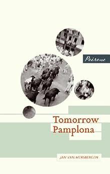 Tomorrow Pamplona par [Van Mersbergen, Jan]