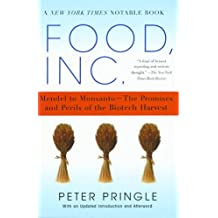 Food, Inc.: Mendel to Monsanto--The Promises and Perils of the (English Edition)