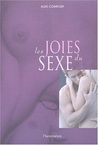 Les joies du sexe par Alex Comfort