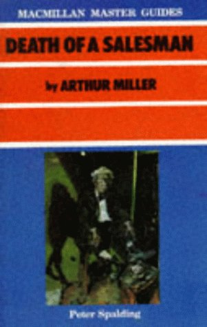 """Death of a Salesman"" by Arthur Miller (Master Guides)"