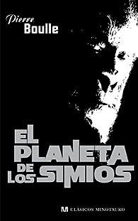 El planeta de los simios par Pierre Boulle