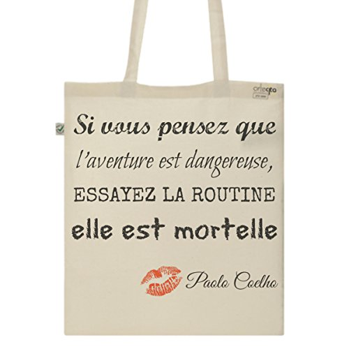 Tote Bag Imprimé Ecru - Toile en coton bio - Citation Paolo Coelho
