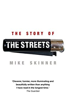 The Story of The Streets by [Skinner, Mike]