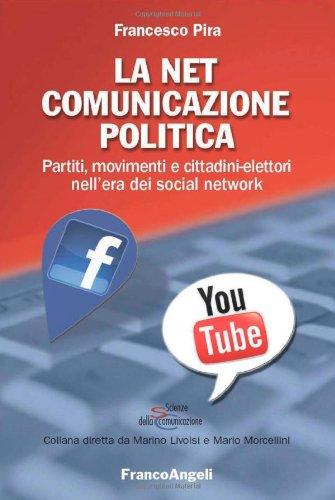 la-net-comunicazione-politica-partiti-movimenti-e-cittadini-elettori-nellera-dei-social-network