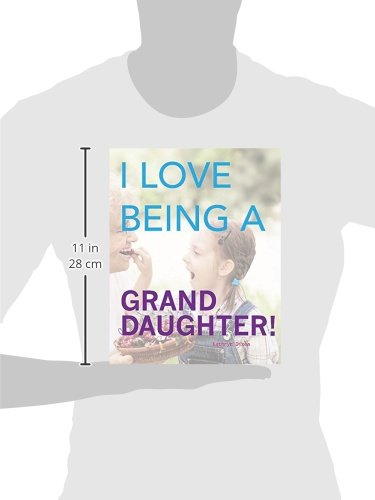 I Love Being a Granddaughter