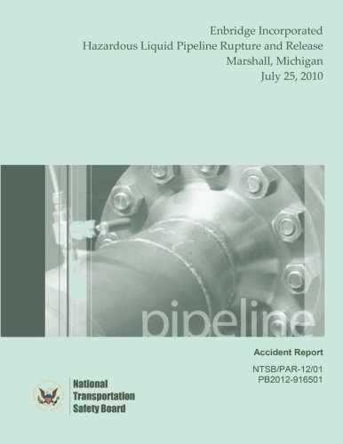 enbridge-incorporated-hazardous-liquid-pipeline-rupture-and-release-marshall-michigan-july-25-2010