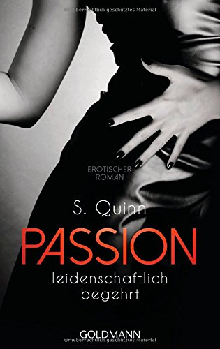 Passion. Leidenschaftlich begehrt: Passion 1 - Erotischer Roman hier kaufen