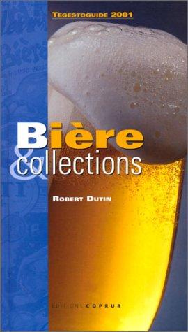 Bière & collections - Tegestoguide 2001