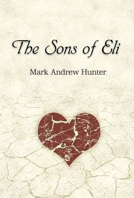 [(The Sons of Eli)] [By (author) Mark Andrew Hunter] published on (January, 2013)