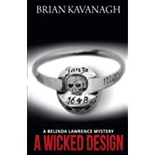 A Wicked Design: A Belinda Lawrence Mystery