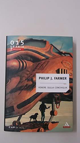 Venere sulla conchiglia 1974 Urania Collezione 015 Philip J.Farmer