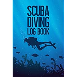 Scuba Diving Log Book: Scuba Diver's Ocean Diving Tracker