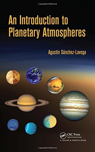 An Introduction to Planetary Atmospheres by Agustin Sanchez-Lavega (4-Feb-2015) Hardcover