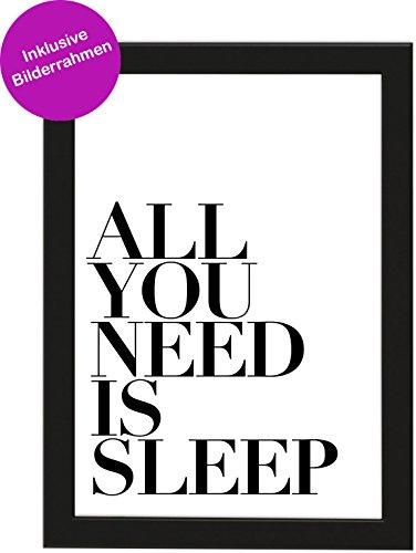 PICSonPAPER Poster Din A4 All You Need is Sleep, gerahmt mit Schwarzem Bilderrahmen, Geschenk, Poster Mütter, Geschenkidee, Geburtstagsgeschenk, Poster mit Rahmen (Sleep)