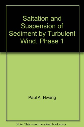 Saltation and Suspension of Sediment by Turbulent Wind. Phase 1
