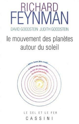 Le mouvement des planètes autour du soleil : Le cours perdu de Richard Feynman