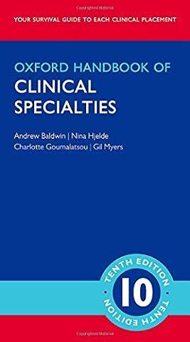 Oxford Handbook of Clinical Specialties 10/e (Flexicover) (Oxford Medical