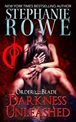 [Darkness Unleashed] (By (author) Stephanie Rowe) [published: August, 2013]