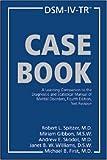 DSM-IV-TR Casebook DSM-IV-TR Casebook: Text Revision Text Revision