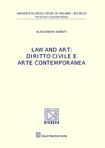 Law and art: diritto civile e arte contemporanea (Univ. Milano Bicocca-Fac. giurisprudenza)