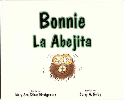 Bonnie, LA Abejita par Mary Ann Montgomery