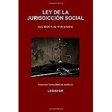 Ley de la Jurisdicción Social: 2.ª edición (2016). Colección Textos Básicos Jurídicos