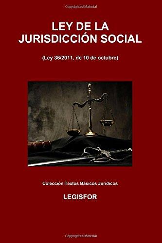 Ley de la Jurisdicción Social: 2.ª edición (2016). Colección Textos Básicos Jurídicos por Legisfor