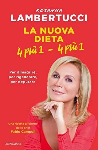 La nuova dieta 4 più 1 - 4 più 1 (Vivere meglio) por Rosanna Lambertucci