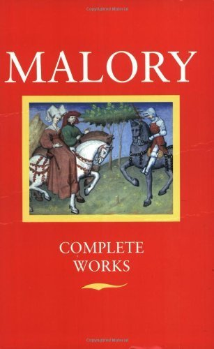 Malory: Complete Works 2nd (second) by Thomas Malory (1977) Paperback