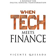 When Tech Meets Finance: A Roadmap for Digital Banking Transformation. (English Edition)