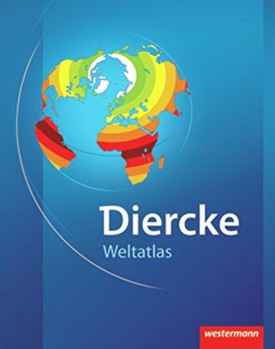 Diercke Weltatlas Ausgabe 2008: Mit Registriernummer für Onlineglobus