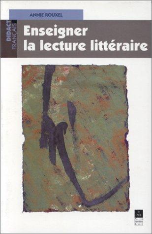 Enseigner la lecture littraire