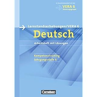 Vorbereitungsmaterialien für VERA - Deutsch: 6. Schuljahr - Arbeitsheft mit Lösungen