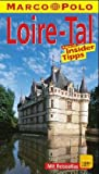 Loire- Tal. Marco Polo Reiseführer. Reisen mit Insider- Tips -