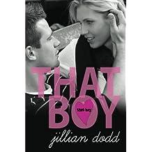 That Boy (Volume 1) by Jillian Dodd (2012-07-25)