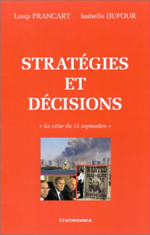 Stratégies et Décisions : La crise du ...