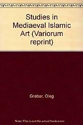 Studies in Mediaeval Islamic Art
