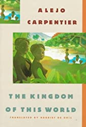 The Kingdom of This World: A Novel by Alejo Carpentier (1989-09-01)