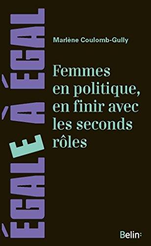 Femmes en politique, en finir avec les seconds rôles